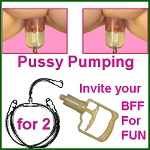 Pussy Pump for 2